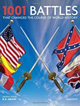 1001 Battles That Changed the Course of World History (1001 (Universe))