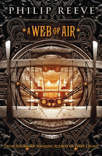 A Web of Air (The Fever Crumb Trilogy, Book 2)