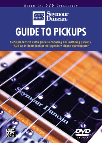 The Seymour Duncan Guide to Pickups
