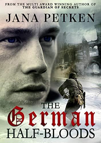 The German Half-Bloods (The Half-Bloods Trilogy Book 1) by [Jana Petken]