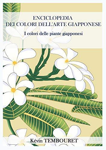 Enciclopedia de Colores del Arte Japonés: Los colores de las plantas japonesas