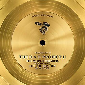 The World Premier / Tech-Vibe / Let The Rhythm Move You