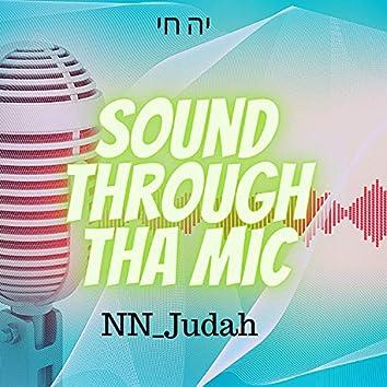 Sound Through Tha Mic