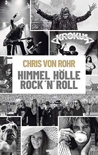 Himmel, Hölle, Rock 'n' Roll: Die Autobiografie