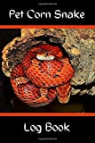 Best Corn Heating Pads - Pet Corn Snake Log Book: Customized & Specially Review