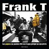 Frank-T - Los Pájaros No Pueden Vivir ( Remasted ) 2 Vinilos + Cd