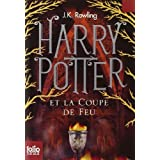 Harry Potter Et La Coupe De Feu / Harry Potter and the Goblet of Fire (French Edition) by J. K. Rowling(2011-09-29)
