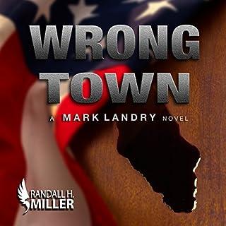 Wrong Town: A Mark Landry Novel audiobook cover art