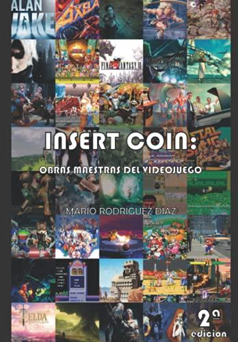 Insert Coin - Obras maestras del videojuego