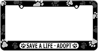 Graphics and More Save A Life Adopt - Pet Cat Dog License Plate Tag Frame - Paw Prints Design