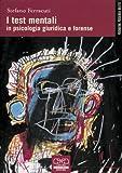I test mentali in psicologia giuridica e forense...