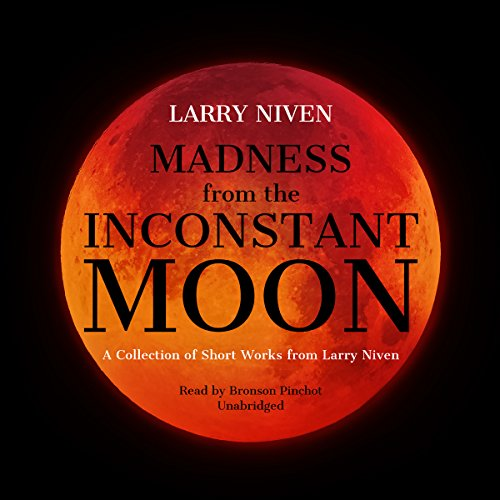 Madness from the Inconstant Moon audiobook cover art