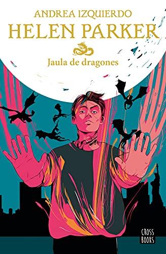 Helen Parker 3. Jaula de dragones (Ficción)