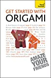 Get Started with Origami (Teach Yourself) (English Edition)