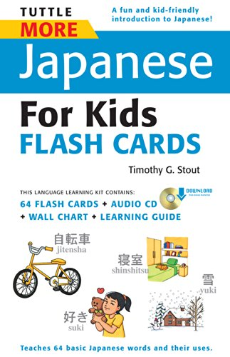 Tuttle More Japanese for Kids Flash Cards Kit Ebook: [Includes 64 Flash Cards, Downloadable Audio, Wall Chart & Learning Guide] (Tuttle Flash Cards) (English Edition)