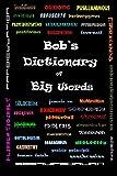 Bob's Dictionary of Big Words
