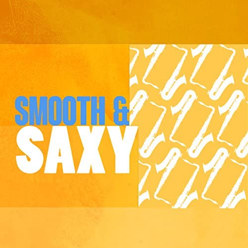 Smooth Jazz Sax Instrumentals & The All-Star Romance Players