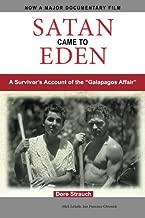 Satan Came to Eden: A Survivor's Account of the