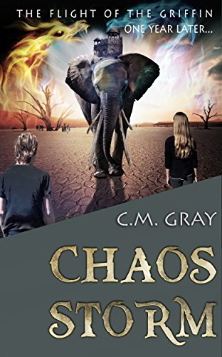 Book: Chaos Storm (The Flight of the Griffin - Book 2) by C. M. Gray