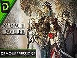 Octopath Traveler Demo Impressions