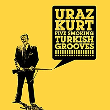 Five Smoking Turkish Grooves