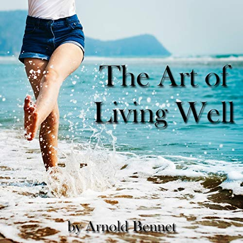 The Art of Living Well audiobook cover art