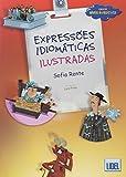 Expressoes Idiomáticas Ilustradas: Livro (Segundo o novo Acordo Ortografico