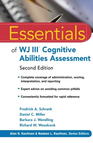 Essentials of WJ III Cognitive Abilities Assessment 2nd...