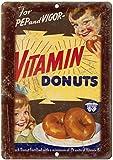 JOHUA Cartel de metal con diseño de donuts de vitamina para alimentos, letrero de advertencia vintage para garaje, hogar, cafetería, oficina, decoración de pared