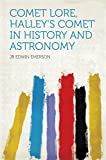 Comet Lore, Halley's Comet in History and Astronomy (English Edition)
