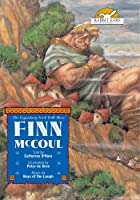 Finn McCoul, Told by Catherine O'Hara with Music by Boys of the Lough