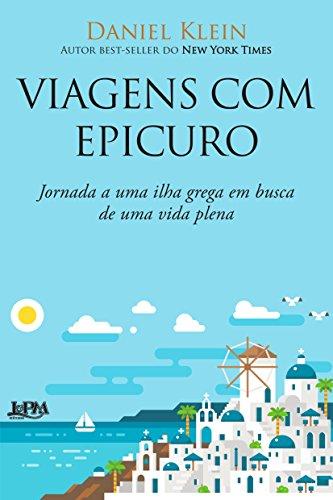 Viagens com Epicuro: jornada a uma ilha grega em busca de uma vida plena