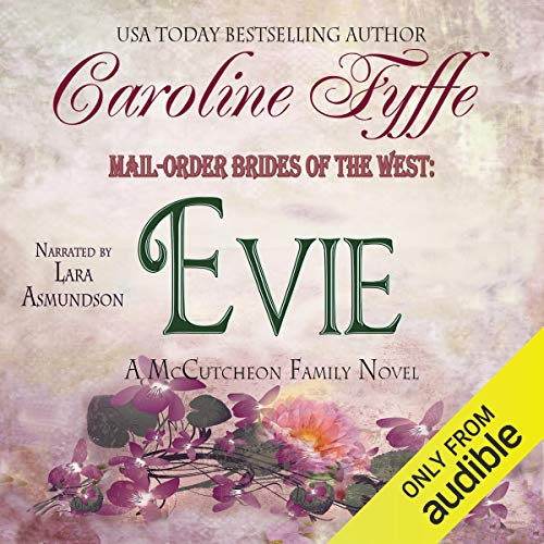Mail-Order Brides of the West: Evie: McCutcheon Family Series, Book 3 cover art