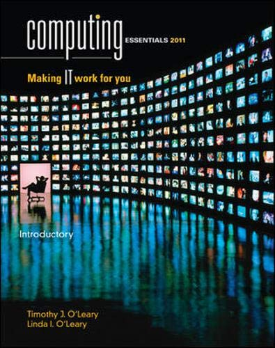 Computing Essentials 2011 Introductory Edition (The O'leary Series)