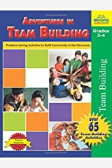 Adventures in Team Building, Grades 3-4: Problem-Solving Activities to Build Community in the Classroom Paperback