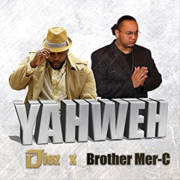Yahweh (feat. Brother Mer-C)
