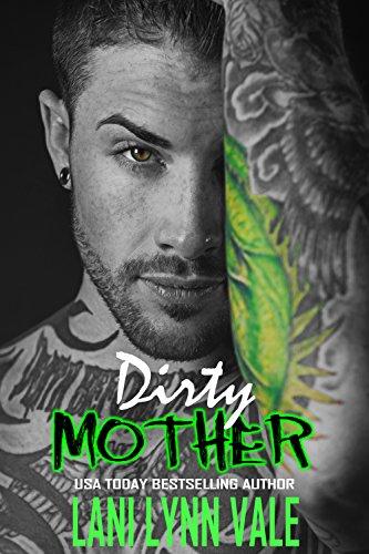 Dirty Mother (The Uncertain Saints MC Book 5)