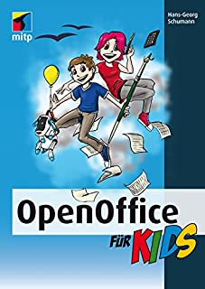 OpenOffice für Kids (mitp für Kids) (German Edition)