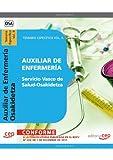 Auxiliar de Enfermería del Servicio Vasco de Salud-Osakidetza. Temario Específico Vol. II (Osakidetza 2011 (cep))