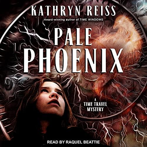 Pale Phoenix Audiobook By Kathryn Reiss cover art