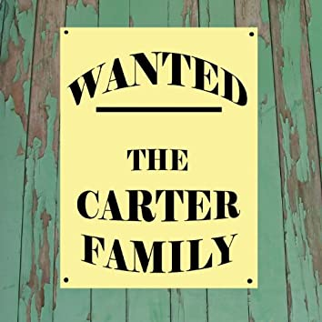Wanted...The Carter Family