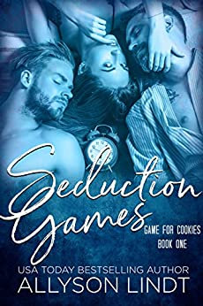 Seduction Games: A Ménage Romance (Game for Cookies Book 1) by [Allyson Lindt]