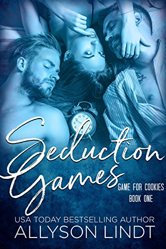 Seduction Games: A Ménage Romance (Game for Cookies Book 1) (English Edition)