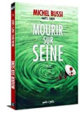 Mourir sur Seine, Tome 1
