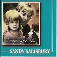 Sandy Salisbury - Everything for You