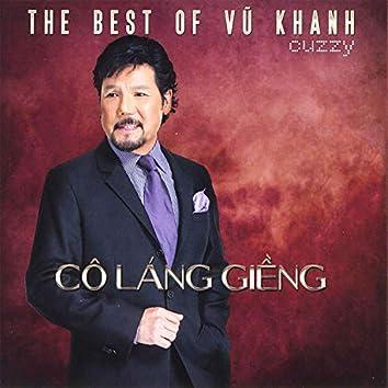 The Best Of Vũ Khanh (Cô Láng Giềng)