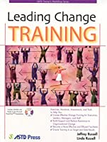 Leading Change Training (ASTD Trainer's Workshop)