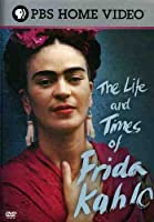 The Life and Times of Frida Kahlo [DVD] [Import]