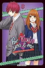 Be-Twin you & me 08 de Saki Aikawa