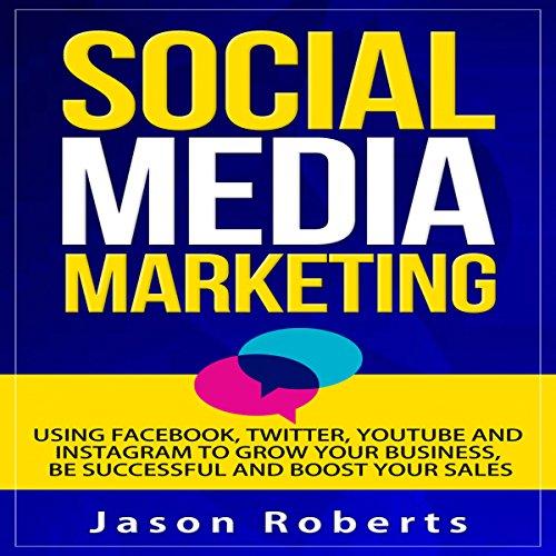Social Media: Social Media Marketing audiobook cover art